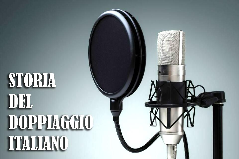 Dove, quando, perché – storia del doppiaggio italiano
