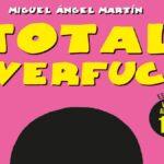 Total Overfuck: l'arte censurata di Miguel Angel Martin