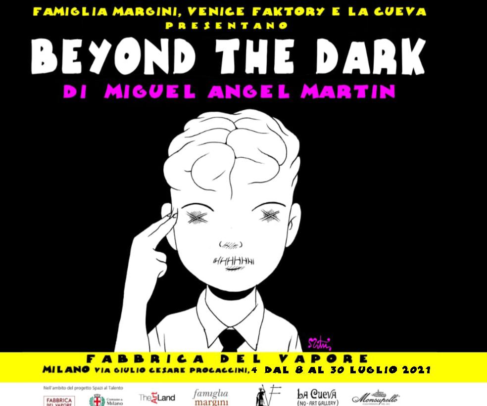 Beyond the Dark: La mostra di Miguel Angel Martin
