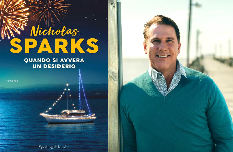 """""""Quando si avvera un desiderio"""", di Nicholas Sparks: Il nuovo romanzo del narratore dei sentimenti"""
