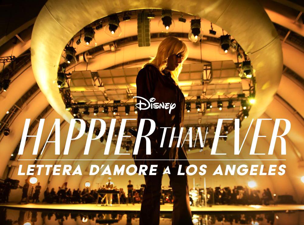 Happier Than Ever: A Love Letter to Los Angeles: La nuova concert experience di Billie Eilish