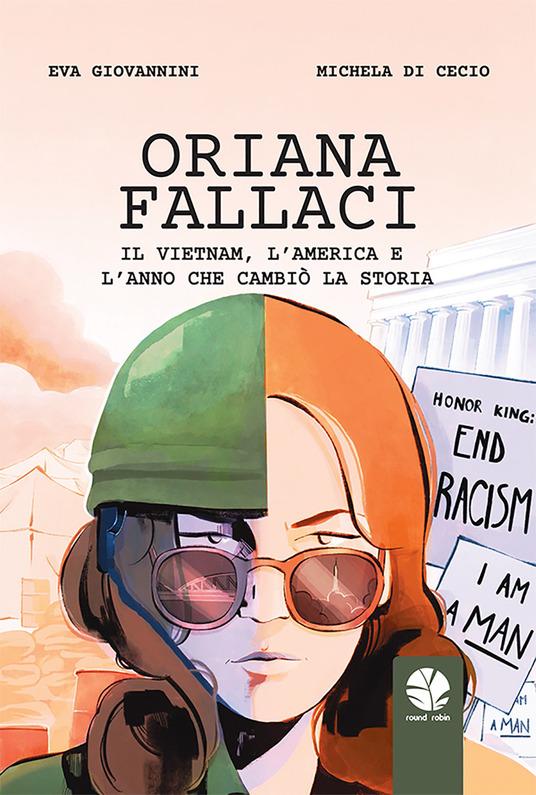 Oriana Fallaci. Il Vietnam, l'America e l'anno che cambiò la Storia - Settembre 2021: le uscite di fumetti e graphic novel