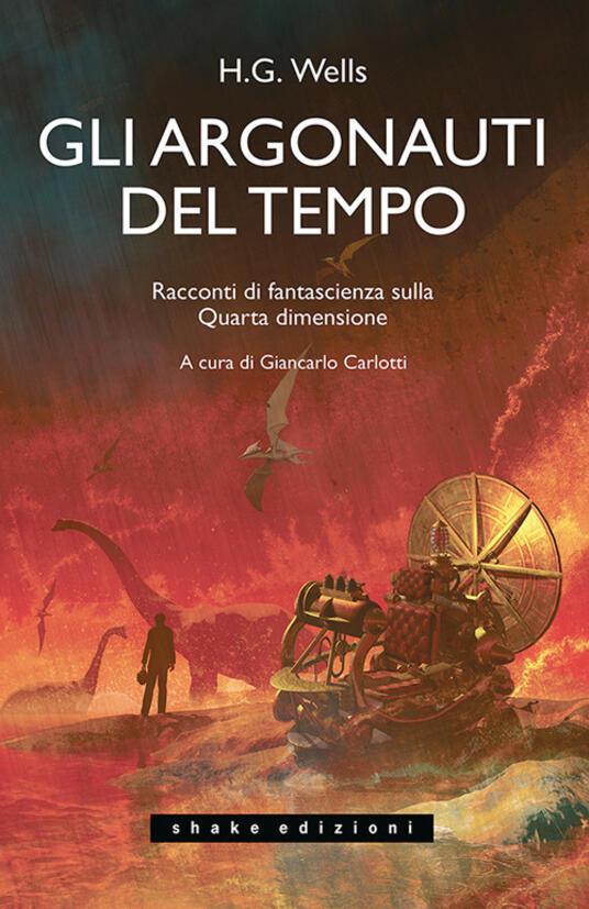 Gli Argonauti del tempo  - Settembre 2021: i romanzi in uscita durante il passaggio dall'estate all'autunno